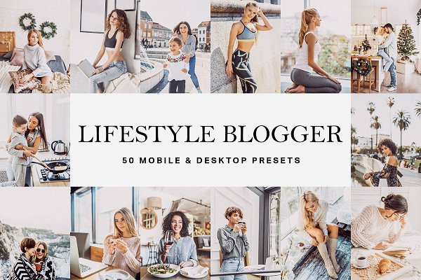 Download 50 Lifestyle Blogger Presets & LUTs