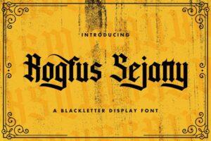 Download Rogfus Sejatty - Blackletter Font