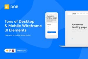 Download DOB – Desktop & Mobile Wireframe Kit