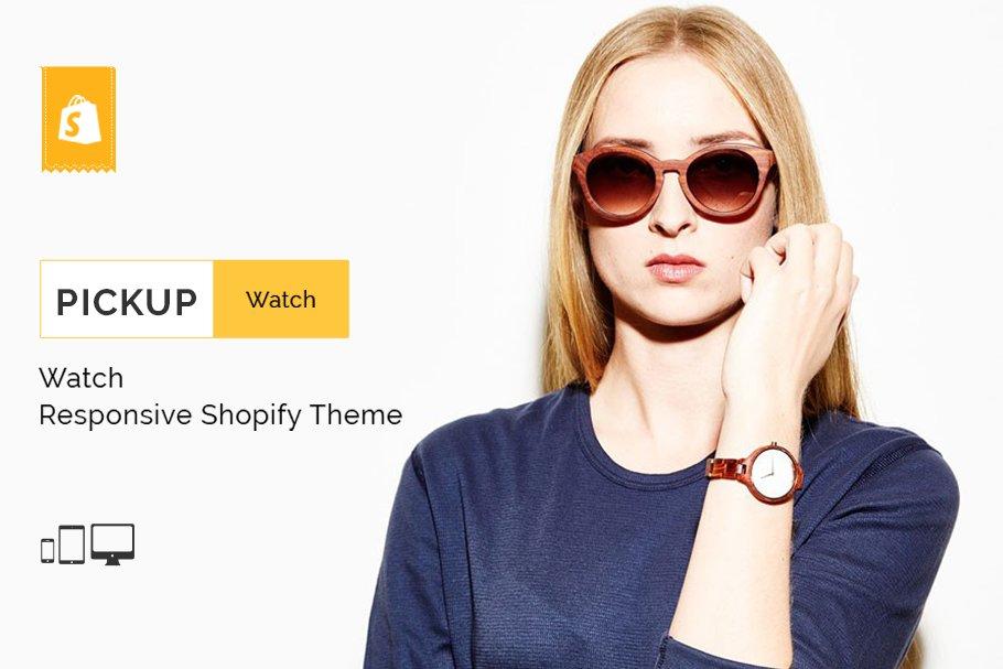 Download Pickup Watch Shopify Theme