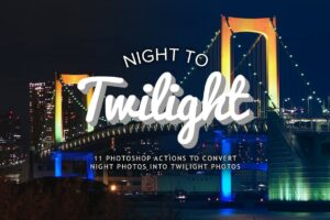 Download Night to Twilight Photoshop Actions