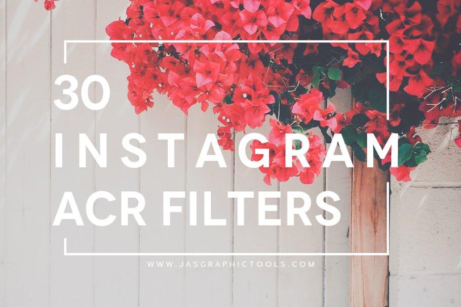 Download 30 Instagram Filters ACR&ATN Presets